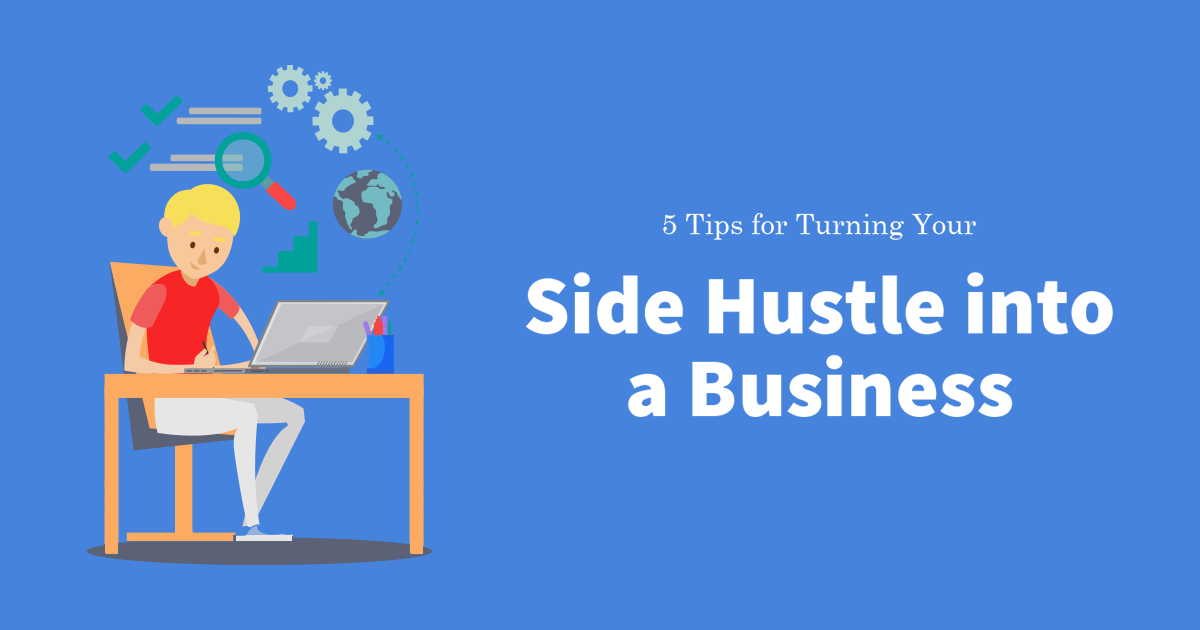 Tips for Turning Your Side Hustle Into Business Social Image DoMyLLC